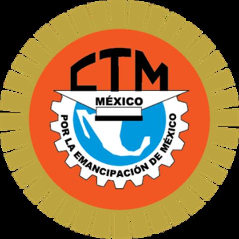 Creación de la Confederación de Trabajadores de México (CTM).