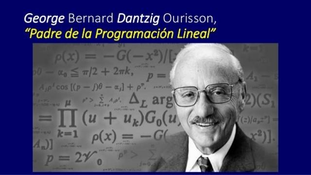 El método Simplex de programación lineal.-  George Dantzig