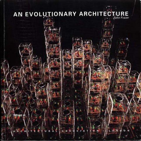 John Frazer - an evolutionary architecture