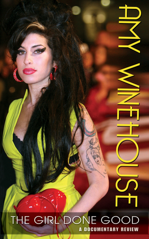 DVD: 'Amy Winehouse - The Girl Done Good: A Documentary Review'