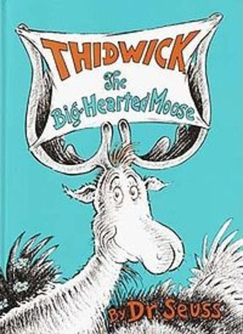 Thidwick the Big-Hearted Moose Published