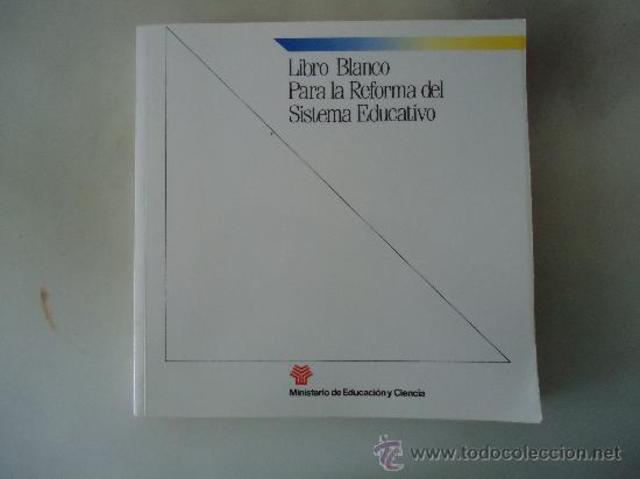 Libro Blanco para la Reforma del Sistema Educativo