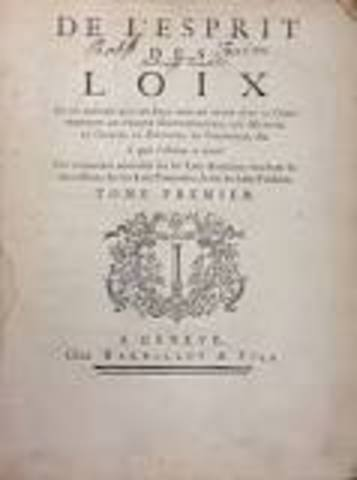 Montesquieu published On the Spirit of Laws.