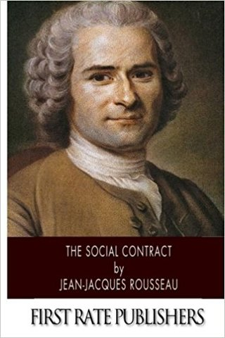 Jean Jacques Rousseau wrote The Social Contract.