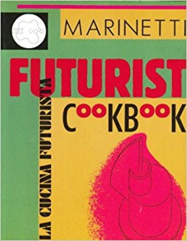 """The Futurist Cookbook"""