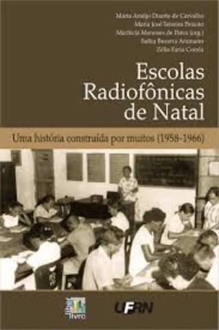 Início das escolas radiofônicas em Natal (RN)