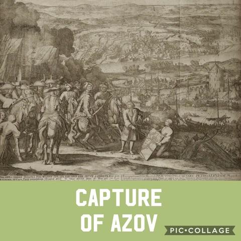 Peter Seizes the Port City of Azov