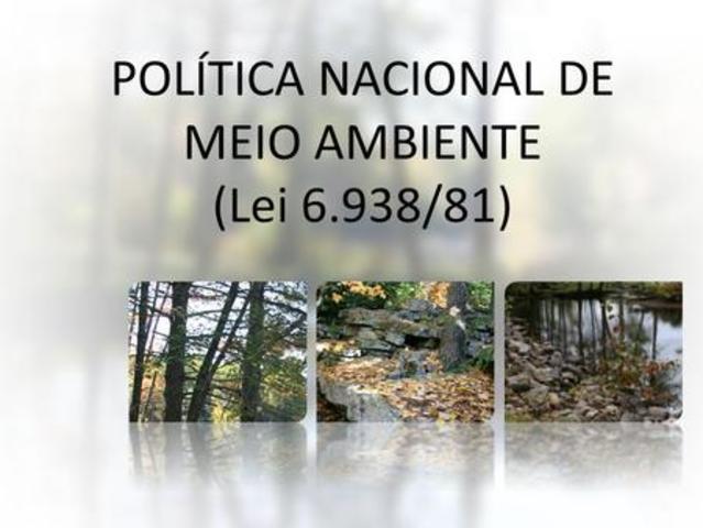 Política Nacional do Meio Ambiente por meio da Lei nº 6.938/81