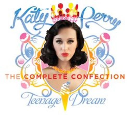"""""""Teenage Dream: The Complete Confection"""""""