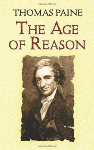 """Thomas Paine Wrote """"The Age of Reason"""""""