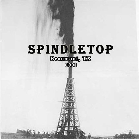 1901 - Birth of the Modern Oil Industry: Lucas Gusher and the Discovery of Texas' Vast Spindletop Oil Field