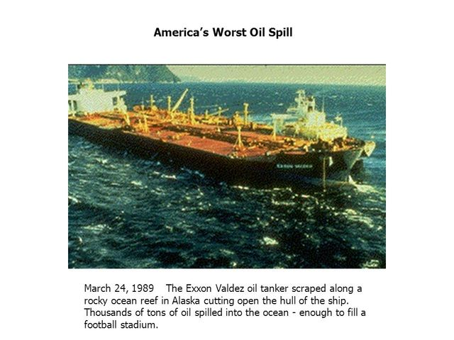 Mar. 24, 1989 - Exxon Valdez Disaster in Alaska Becomes the Largest Oil Spill in US Waters