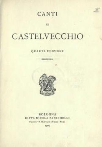 """PRIMA EDIZIONE DE """"I CANTI DI CASTELVECCHIO"""""""