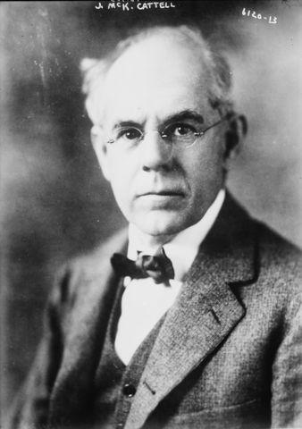 James McKeen Catell (1860 - 1964)