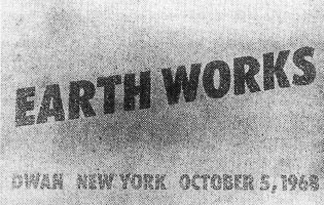 Earthworks exhibition at the Dwan Gallery