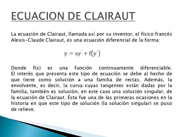 Alexis Claude Clairaut (1713 – 1765)
