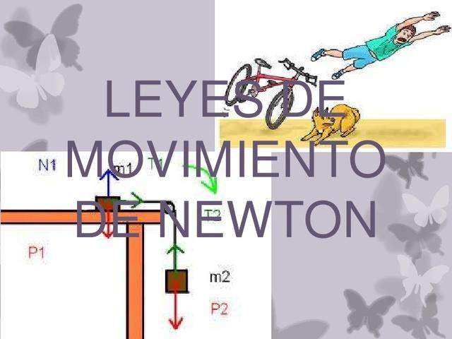 Las Leyes del Movimiento (Isaac Newton)