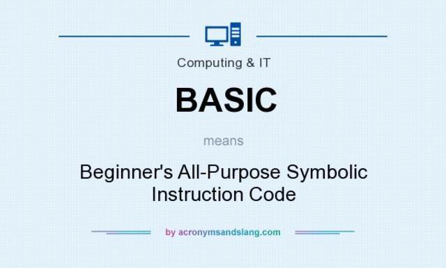 """Beginner's All-purpose Symbolic Instruction Code"""