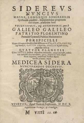 Galileo Galilei: Siderius Nuncius (El mensajero de las estrellas)