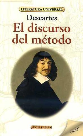Se publica Discurso del metodo, escrito por Rene Descartes