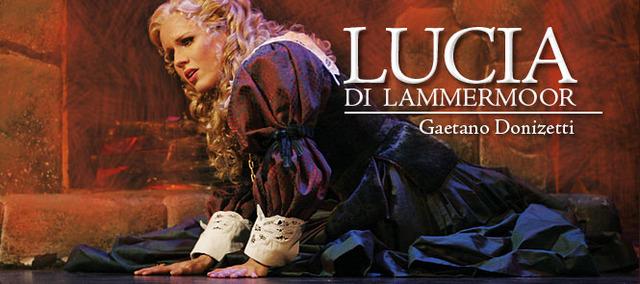 Gaetano Doninzetti's Lucia di Lammermoor
