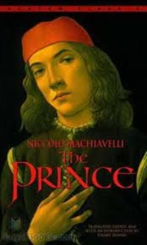 The Prince by Niccolo' Machiavelli is written