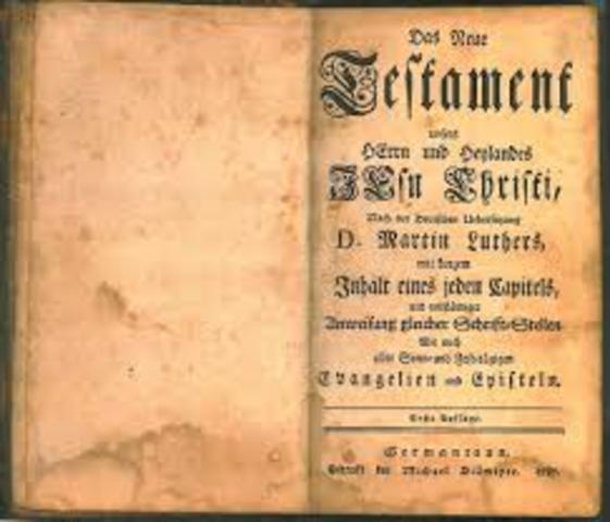 Luther made the new testimate in german