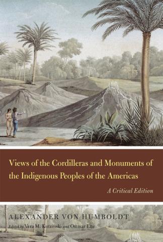 Alexander Von Humboldt publica su obra Vista de la Cordillera y monumentos de los pueblos indígenas de América.