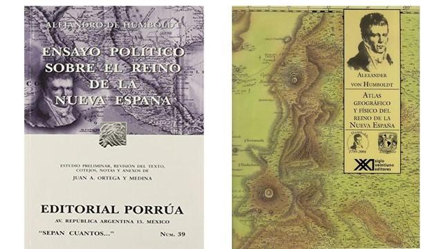 Alexander Von Humboldt publica las obras ensayos de la Nueva España.