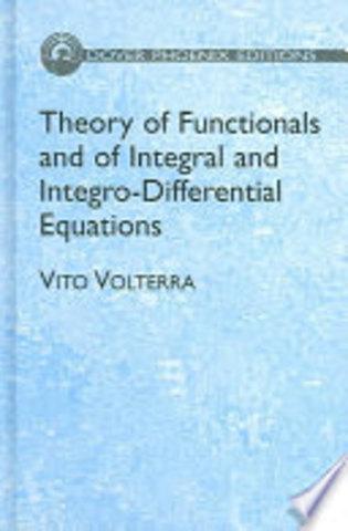 """Vito Volterra publica la obra """"Teoría dei funzionali: ecuazioni integrali ed integro-diferenziali""""."""