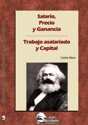 Carlos Marx - Trabajo asalariado y capital