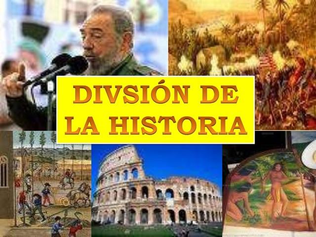 DIVISIÓN DE LA HISTORIA