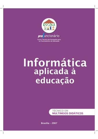 A História da Informática na Educação no Brasil