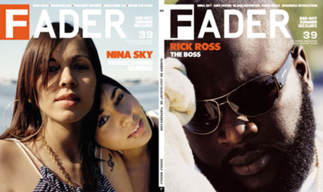FADER FIRST; Rick Ross