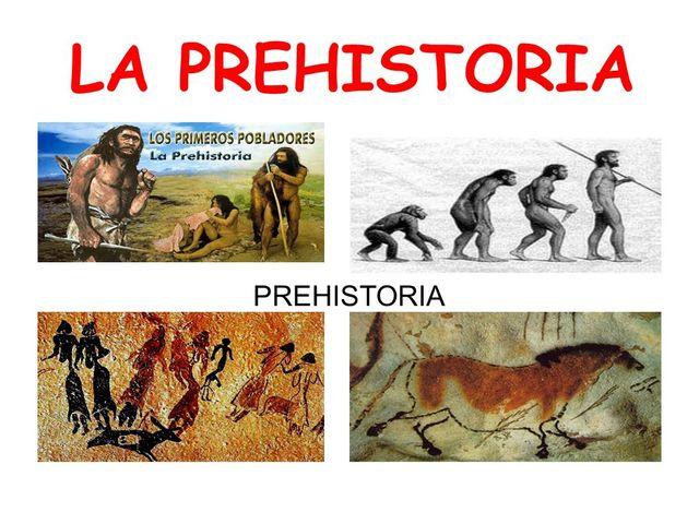 Prehistoria 2 500 000 a.C.→3500 a.C.
