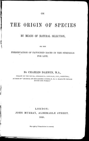 The Origin of Species by Means of Natural Selection published
