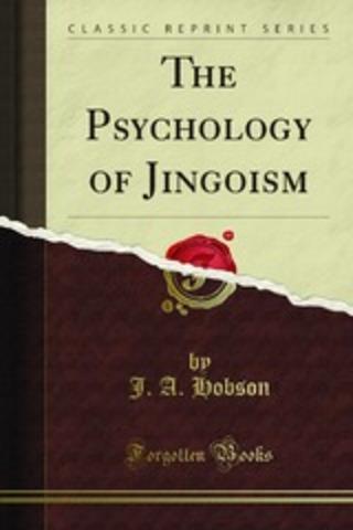 "Publication of ""The Psychology of Jingoism."""