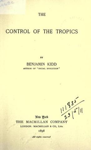 """Publication of """"The Control of the Tropics."""""""