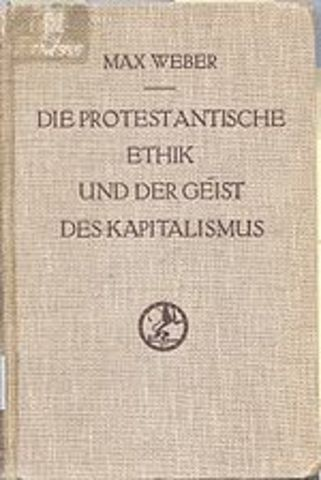 """Publication of """"The Protestant Ethic and Spirit of Capitalism."""""""