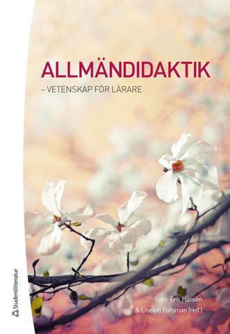 Allmändidaktik - Kansanen, Hansen, Sjöberg, Kroksmark 2017 BC