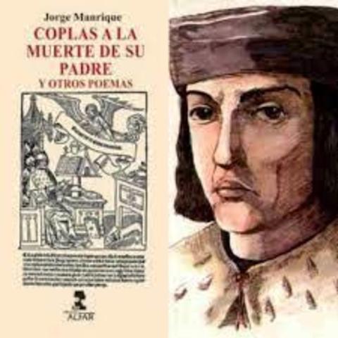 Jorge Manrique compone Las Coplas.