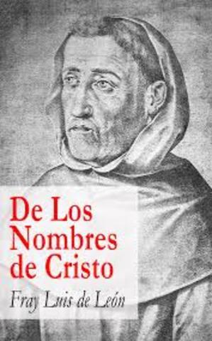 Fray Luis de León escribe De los nombres de Cristo