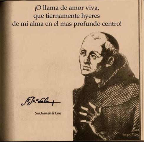San Juan de la Cruz escribe Llamas de amor vivo