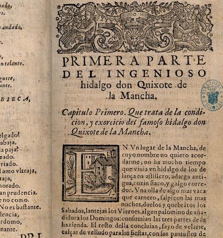 Cervantes escribe la primera parte de El Quijote.