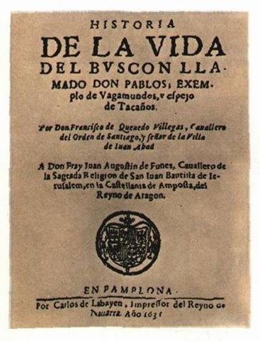 Se publica Historia del Buscón llamado don Pablos.