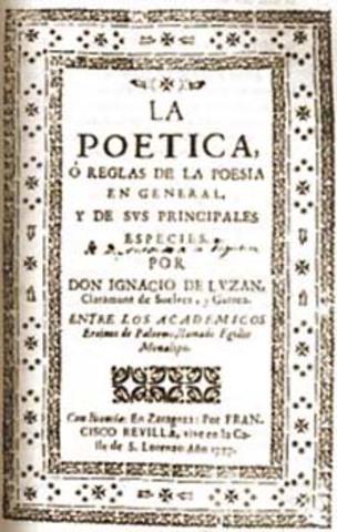 Ignacio Luzán publica su Poética.