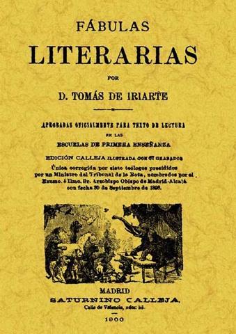 Iriarte publica sus Fábulas Literarias.
