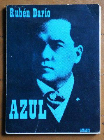 Rubén Dario publica Azul.