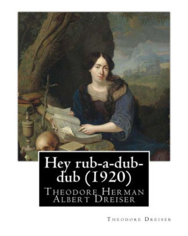 1920's Literature- Theodore Dreiser
