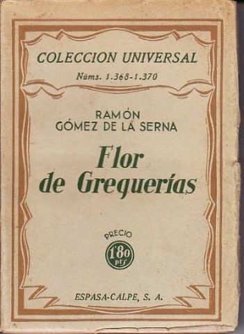 """Ramón Gómez de la Serna publica """"La Gregueria"""""""